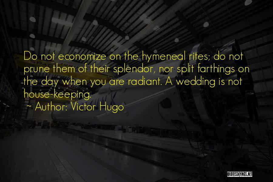 Economize Quotes By Victor Hugo