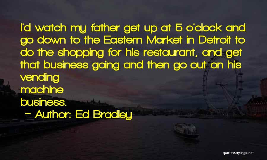 Ed Bradley Quotes 1195104