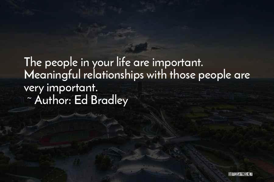 Ed Bradley Quotes 255033