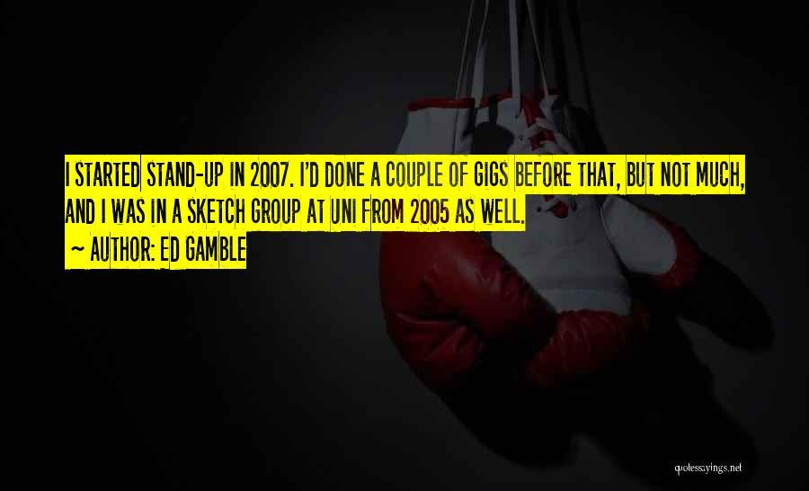 Ed Gamble Quotes 852954