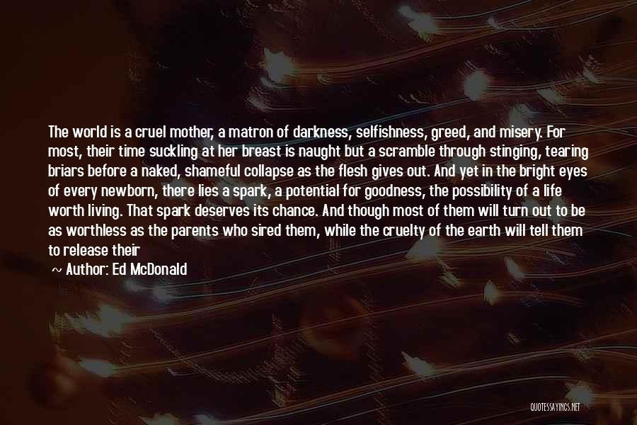 Ed McDonald Quotes 1362178