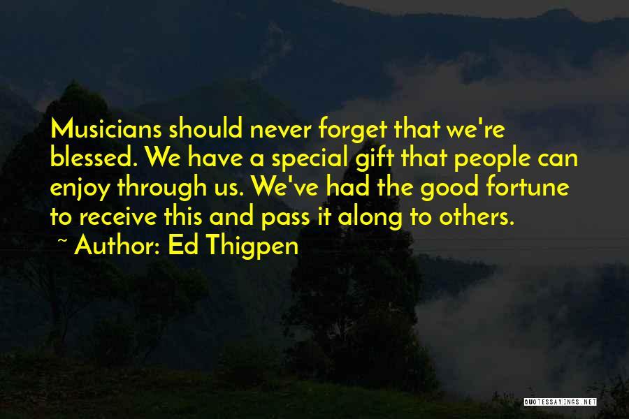 Ed Thigpen Quotes 623856
