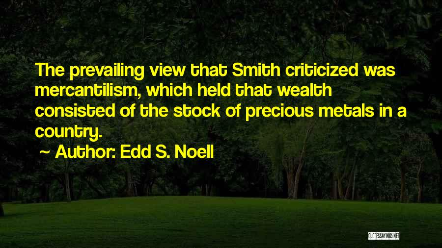 Edd S. Noell Quotes 245869