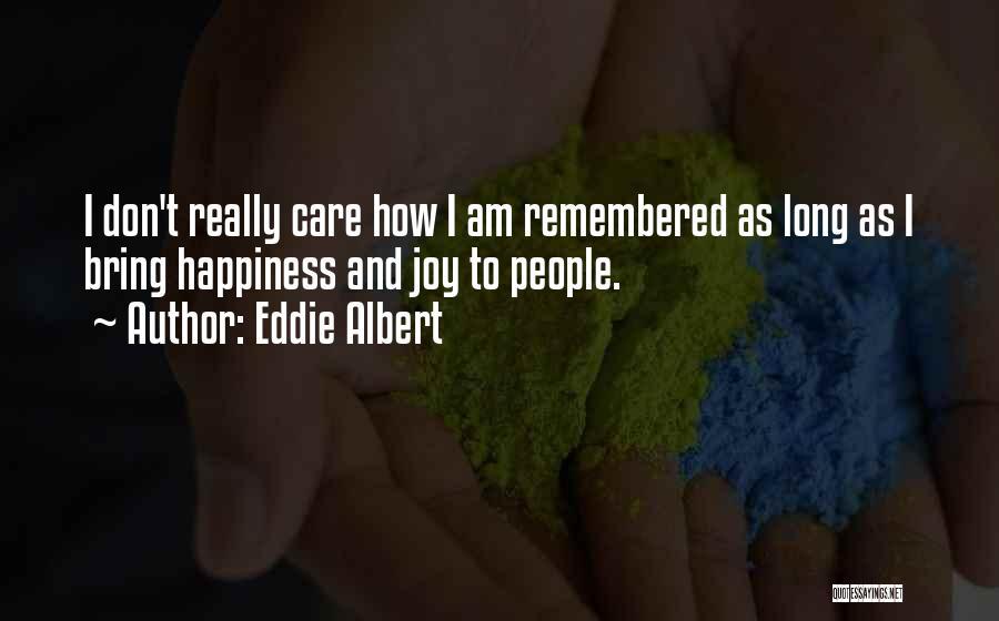 Eddie Albert Quotes 538667