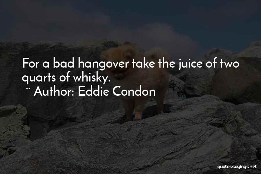 Eddie Condon Quotes 1334725