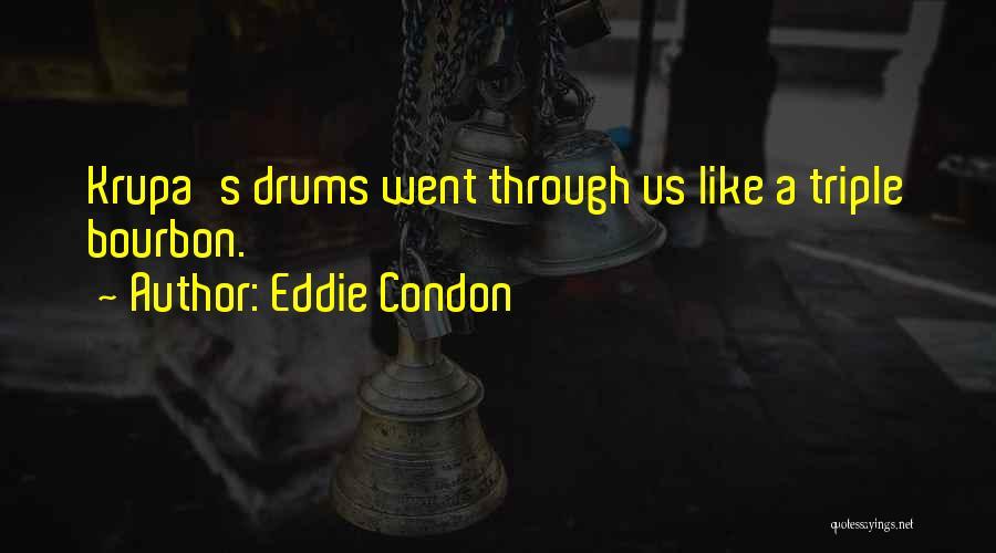 Eddie Condon Quotes 1405944