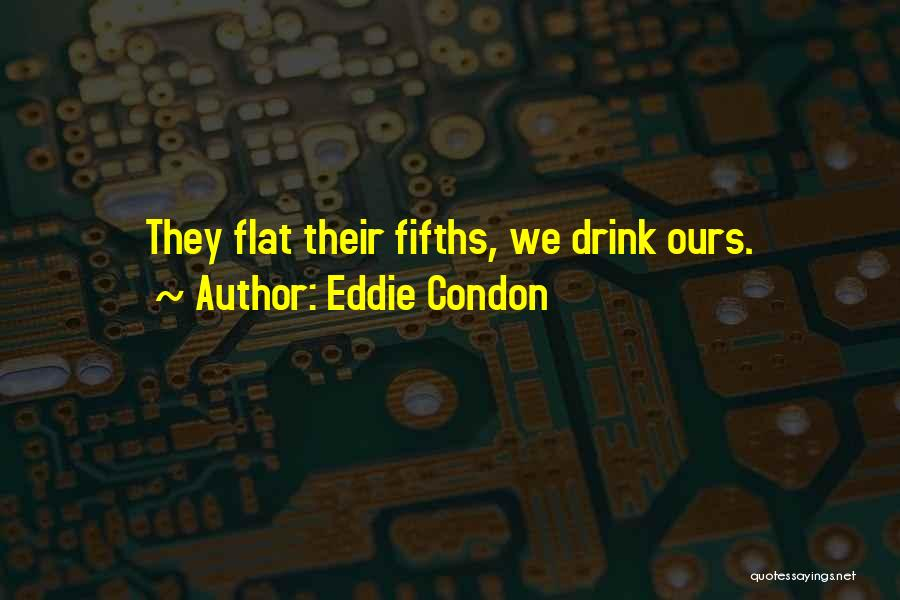 Eddie Condon Quotes 236424