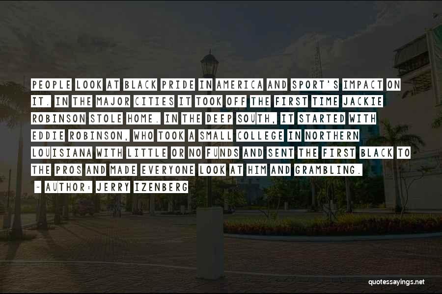 Eddie Robinson Quotes By Jerry Izenberg