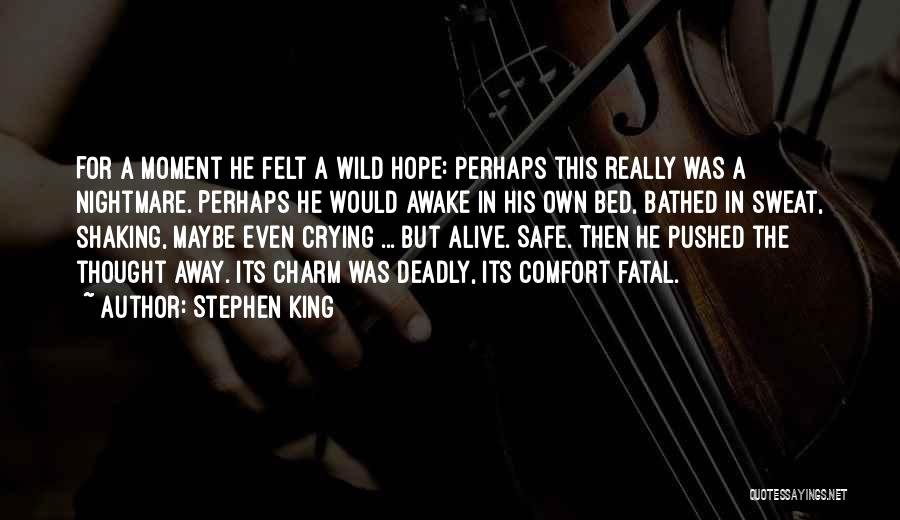Eddie Sweat Quotes By Stephen King