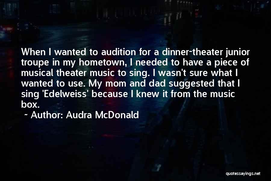 Edelweiss Quotes By Audra McDonald