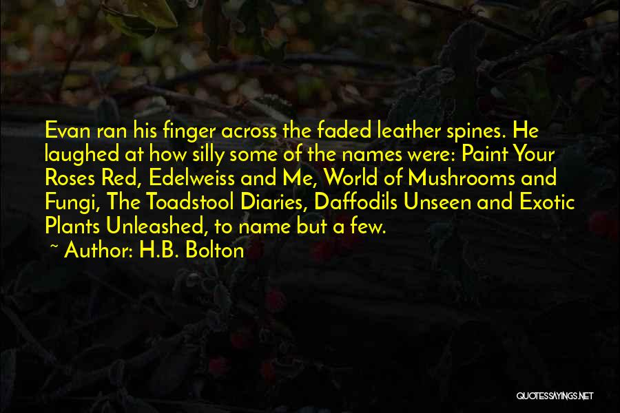 Edelweiss Quotes By H.B. Bolton