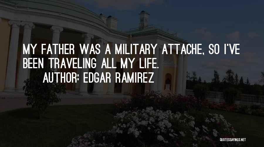 Edgar Ramirez Quotes 1983785