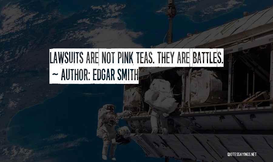Edgar Smith Quotes 419080