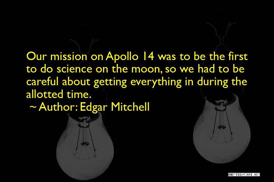 Edgar's Mission Quotes By Edgar Mitchell