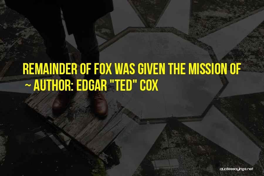 Edgar's Mission Quotes By Edgar