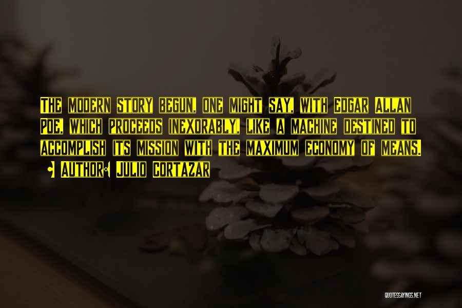 Edgar's Mission Quotes By Julio Cortazar