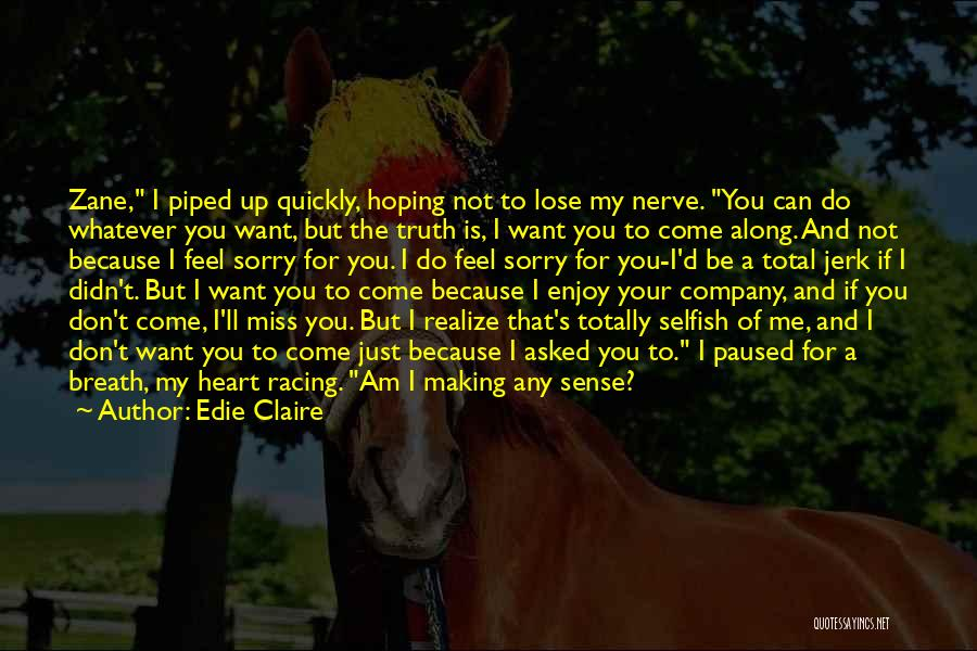 Edie Claire Quotes 1398217