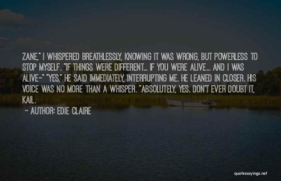 Edie Claire Quotes 1501474