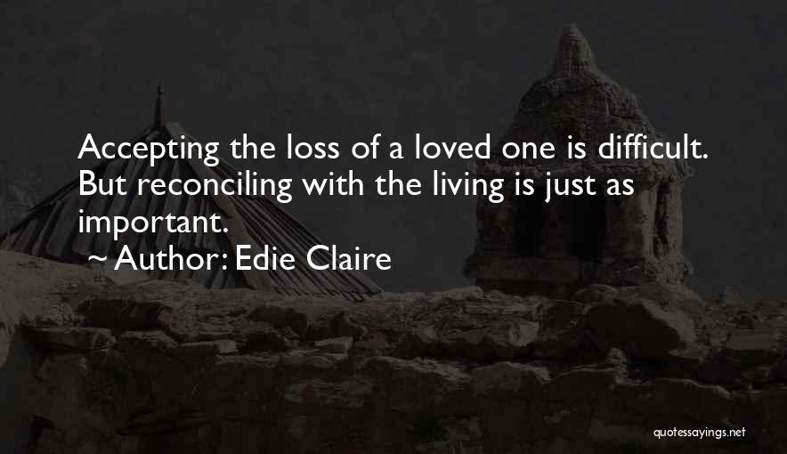 Edie Claire Quotes 1563142