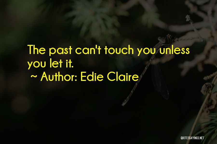 Edie Claire Quotes 1945925