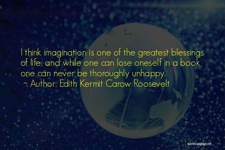 Edith Kermit Carow Roosevelt Quotes 86381
