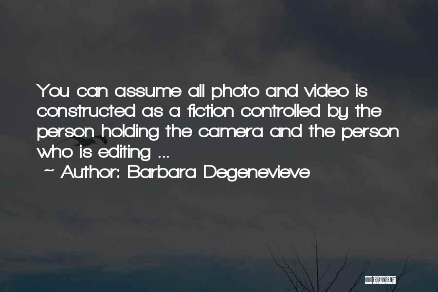 Editing Video Quotes By Barbara Degenevieve