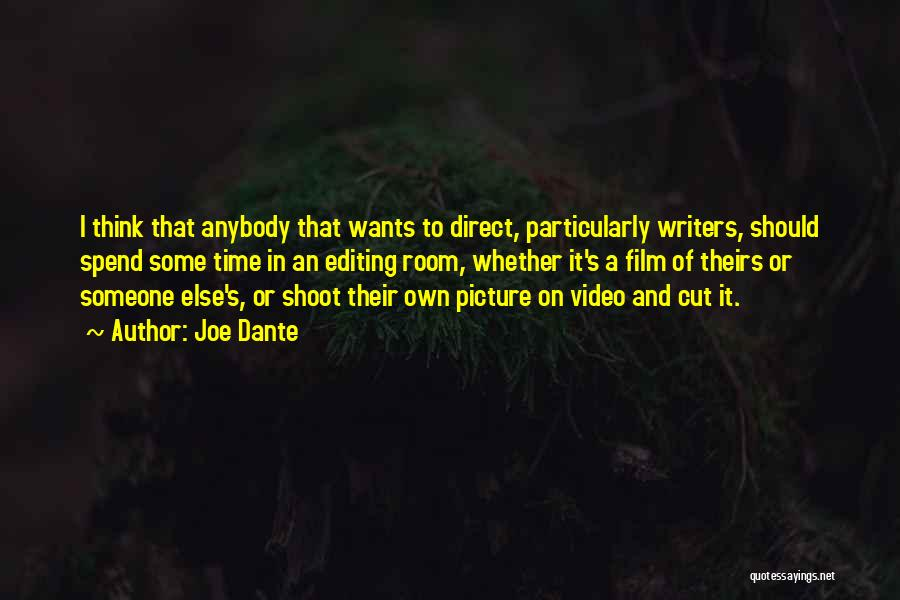 Editing Video Quotes By Joe Dante