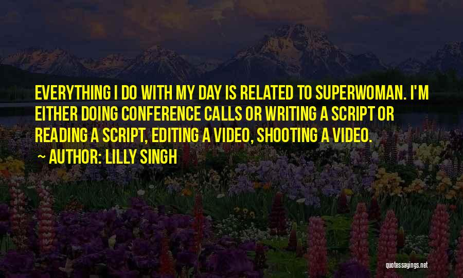 Editing Video Quotes By Lilly Singh