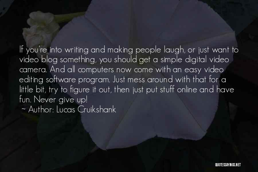 Editing Video Quotes By Lucas Cruikshank