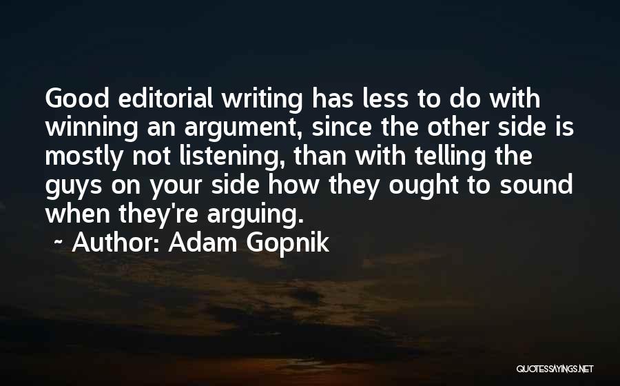 Editorials Quotes By Adam Gopnik