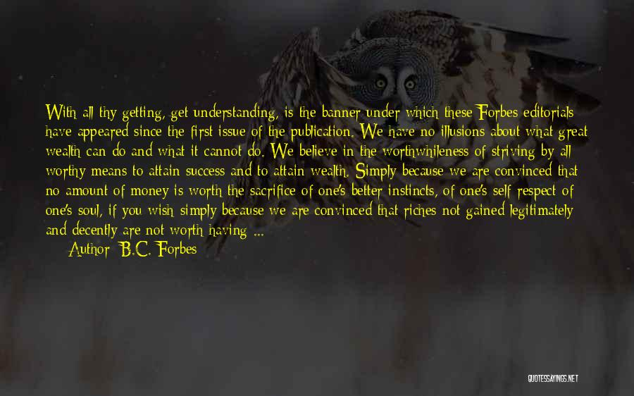 Editorials Quotes By B.C. Forbes