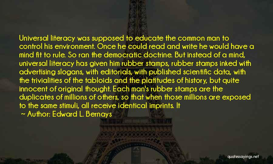 Editorials Quotes By Edward L. Bernays