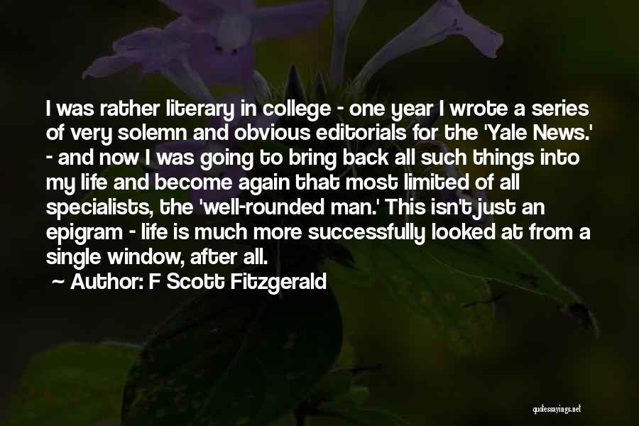 Editorials Quotes By F Scott Fitzgerald