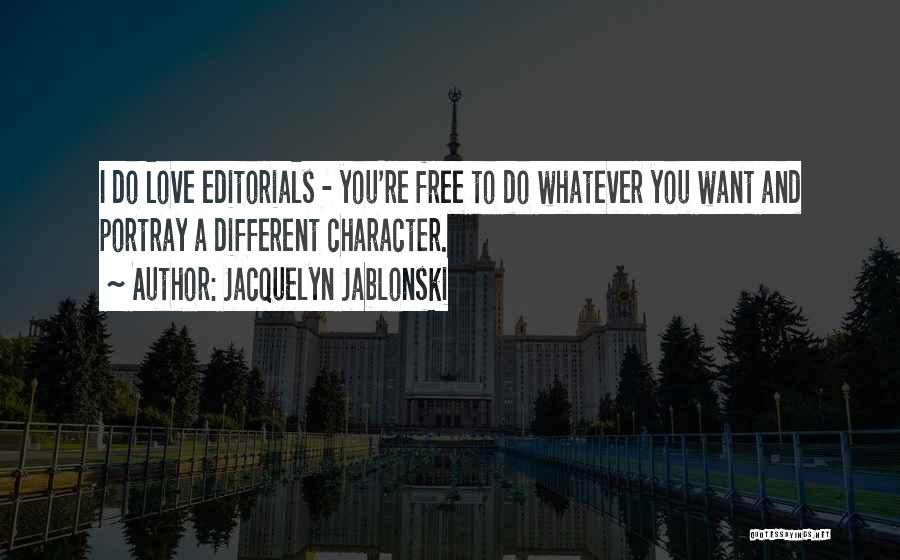 Editorials Quotes By Jacquelyn Jablonski
