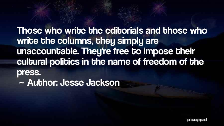 Editorials Quotes By Jesse Jackson