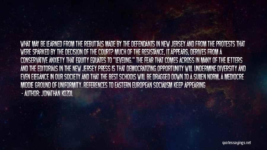 Editorials Quotes By Jonathan Kozol