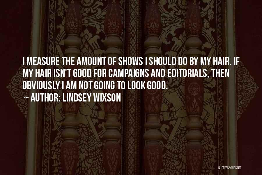 Editorials Quotes By Lindsey Wixson