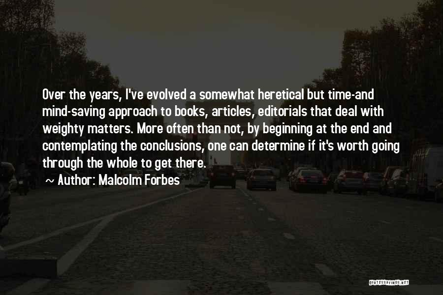 Editorials Quotes By Malcolm Forbes