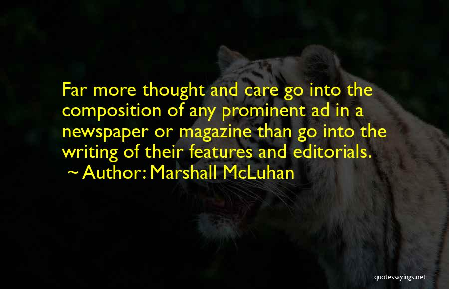 Editorials Quotes By Marshall McLuhan
