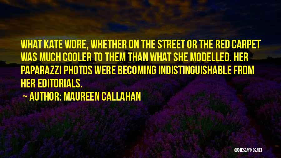 Editorials Quotes By Maureen Callahan