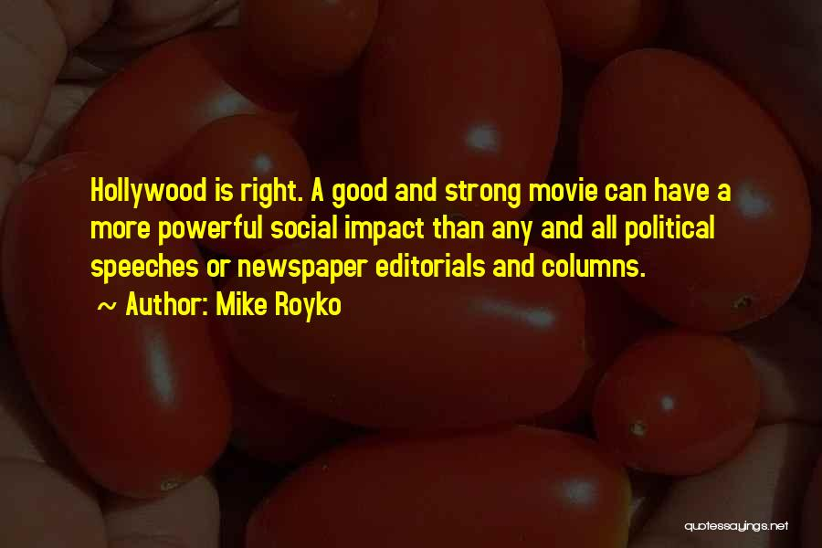 Editorials Quotes By Mike Royko