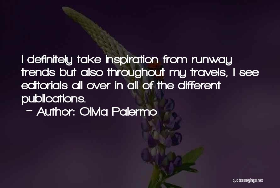 Editorials Quotes By Olivia Palermo