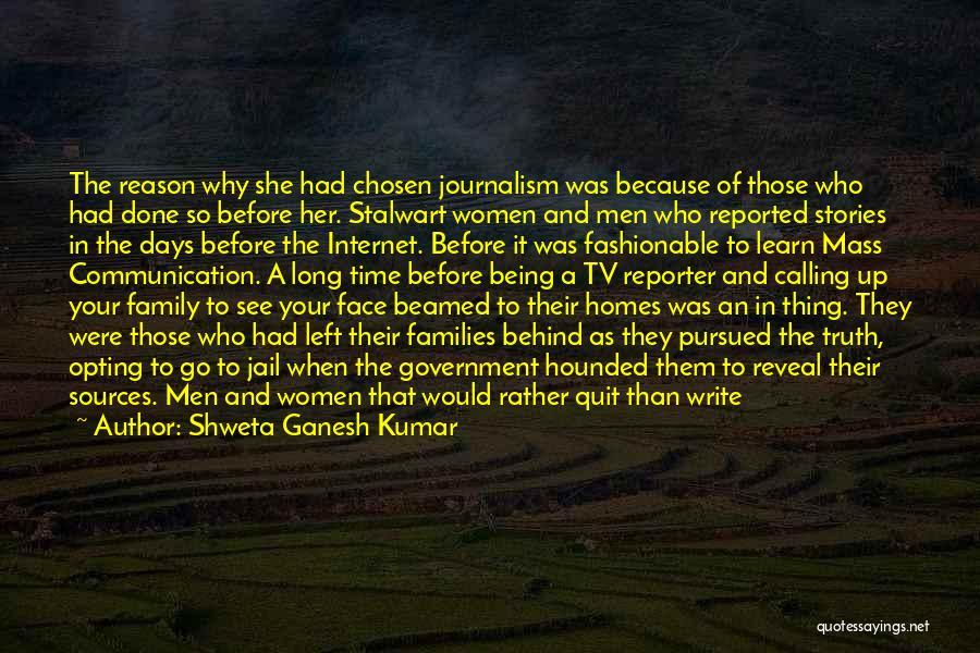 Editorials Quotes By Shweta Ganesh Kumar