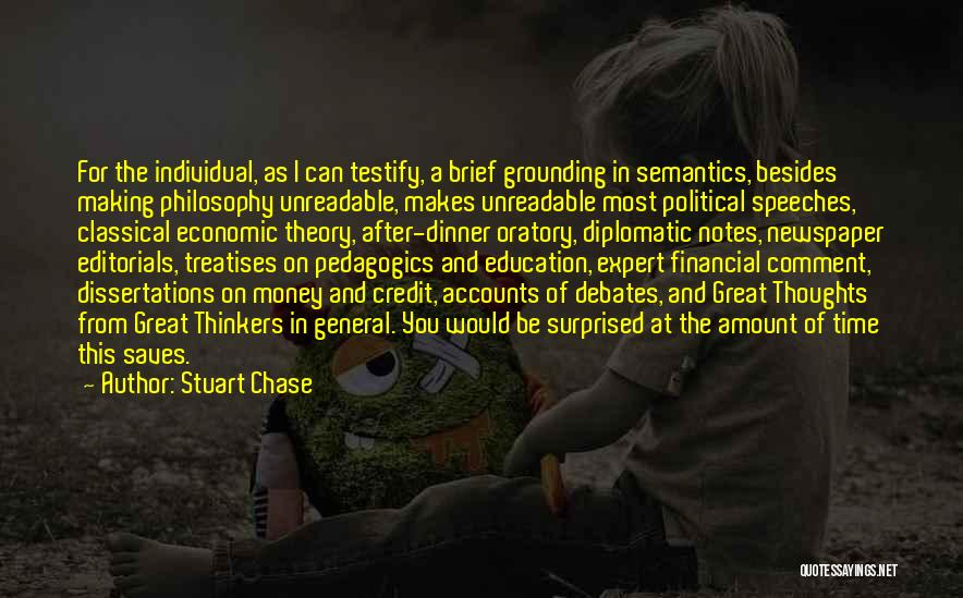 Editorials Quotes By Stuart Chase