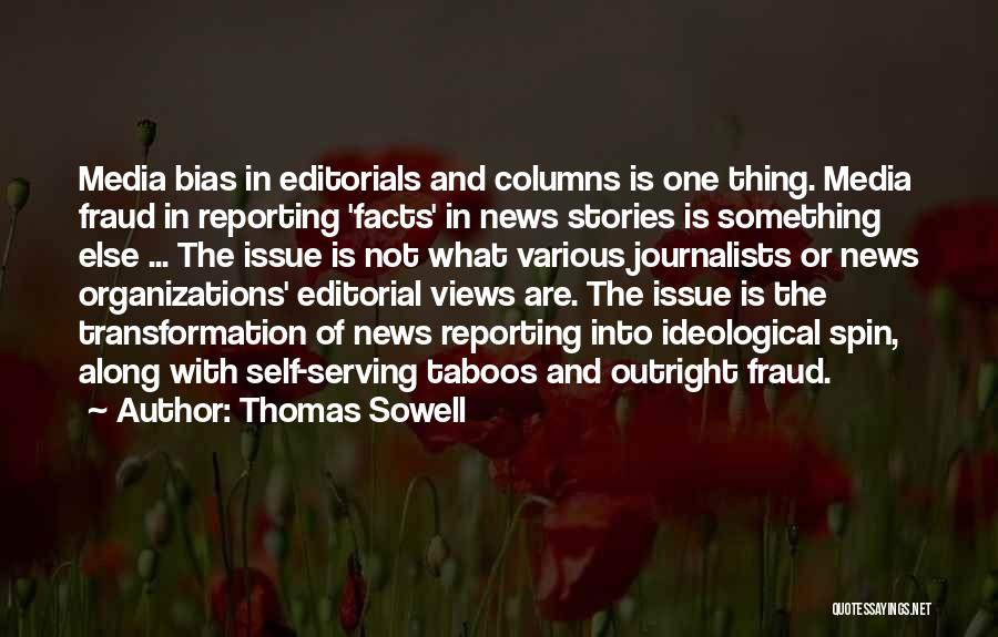 Editorials Quotes By Thomas Sowell