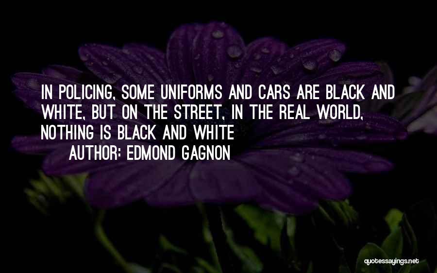 Edmond Gagnon Quotes 1775685