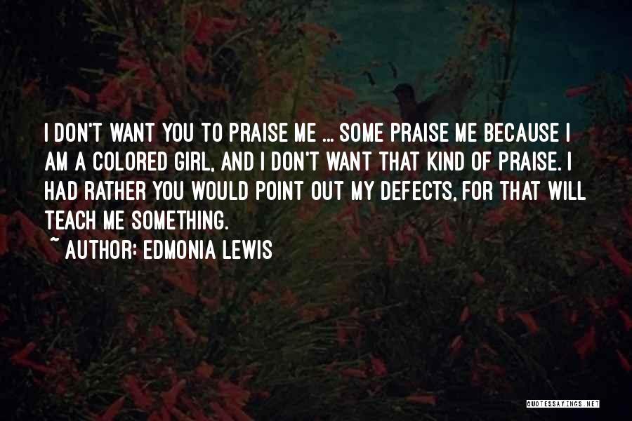 Edmonia Lewis Quotes 488699