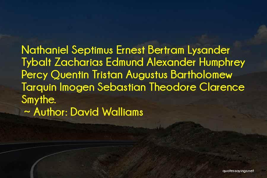 Edmund Bertram Quotes By David Walliams