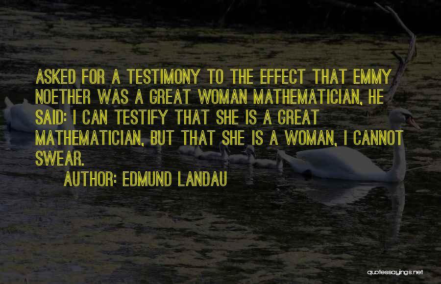 Edmund Landau Quotes 871891