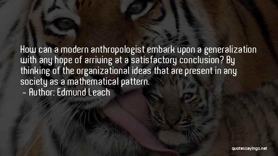 Edmund Leach Quotes 434199